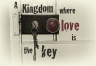 kingdom love key
